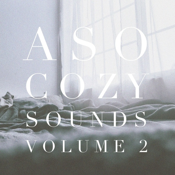 Aso Cozy Sounds Volume 2