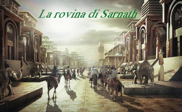 H.P. Lovecraft: La Rovina di Sarnath