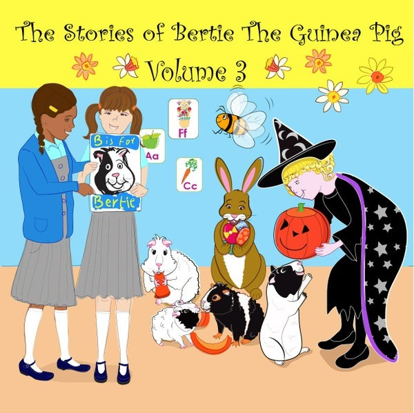 Audio books: The Stories of Bertie the Guinea Pig - Volume 3