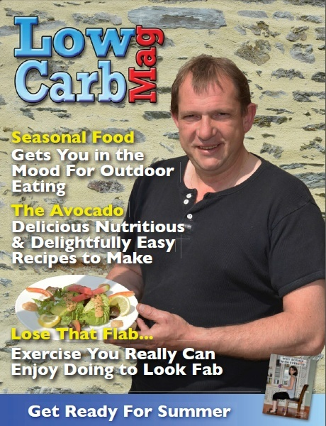 Low Carb Mag May 2013 - The Worlds Most Loved Low Carb Magazine