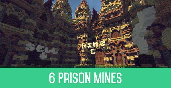 6 Prison Mines