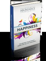 Abundance - Happiness