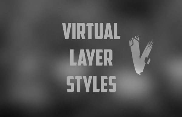 Virtual's Photoshop CC Layer Styles [110 styles]