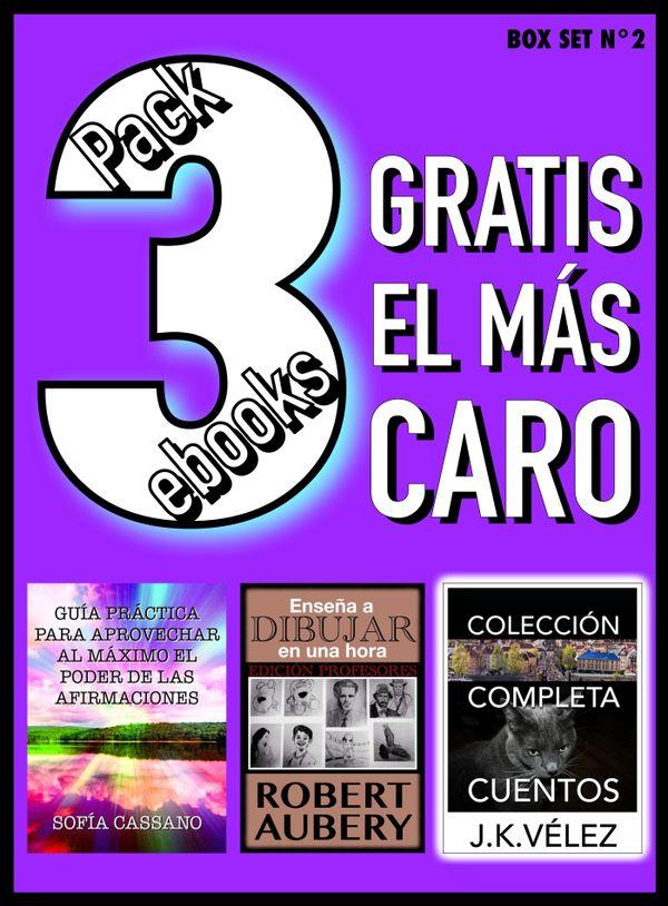 Pack 3 ebooks, Gratis el más caro. Box Set nº2