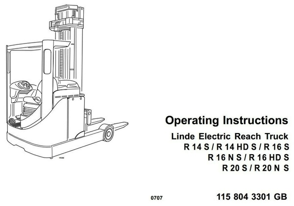 Linde Electric Reach Truck Type 115-02: R14HDS, R14S, R16HDS, R16NS, R16S, R20NS, R20S User Manual