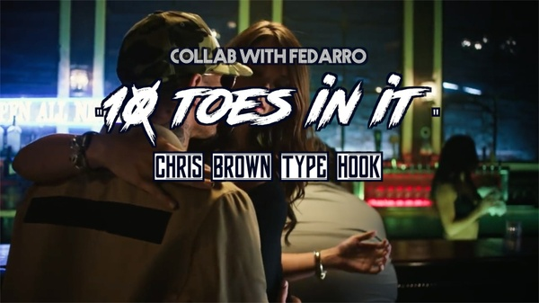Chris Brown Type Beat - 10 toes in it - Collab with Fedarro