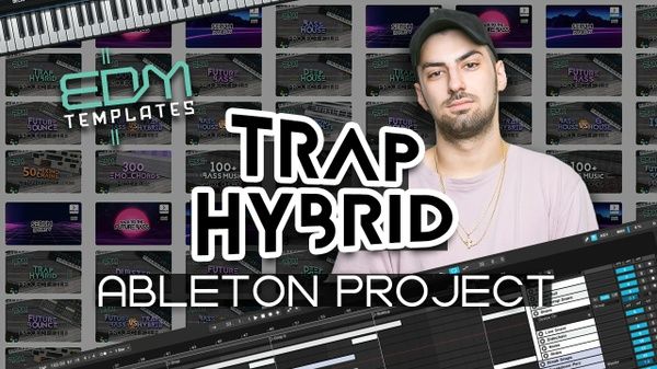 Ableton Live Trap Hybrid Template 13.07