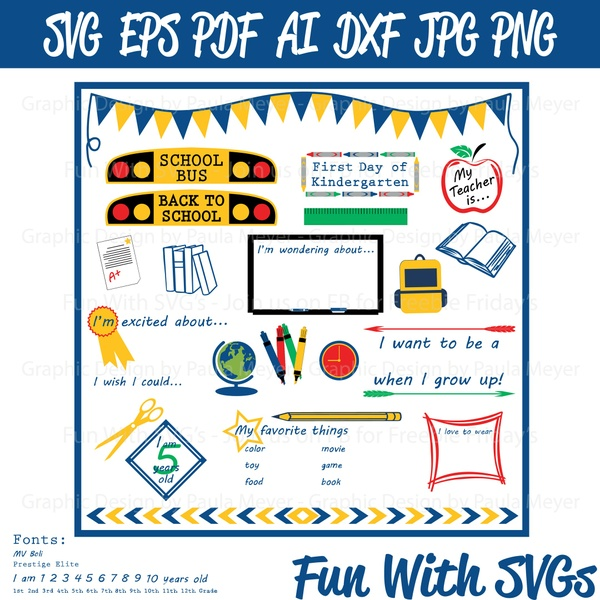 1st Day of School Sign Kit - SVG Cut File, High Resolution Printable Graphic and Editable Vector Art