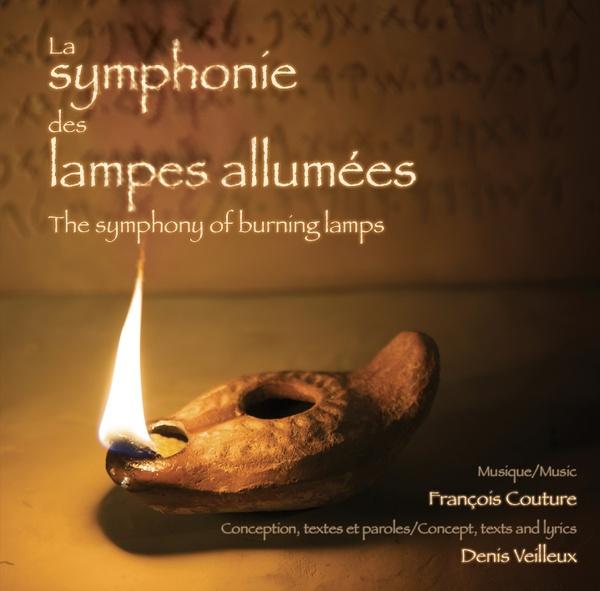 François Couture & Denis Veilleux - LA SYMPHONIE DES LAMPES ALLUMÉES