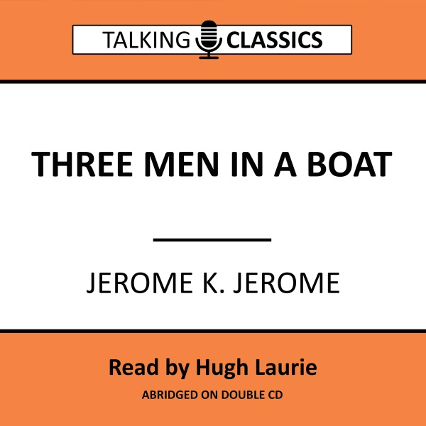 Talking Classics: Three Men In A Boat