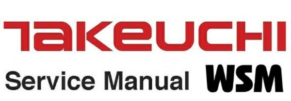 Takeuchi TB007 Compact Excavator Service Repair Workshop Manual
