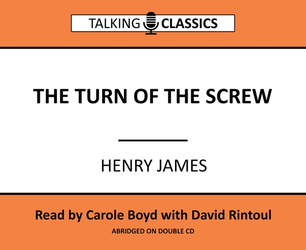 Talking Classic: Turn of the Screw