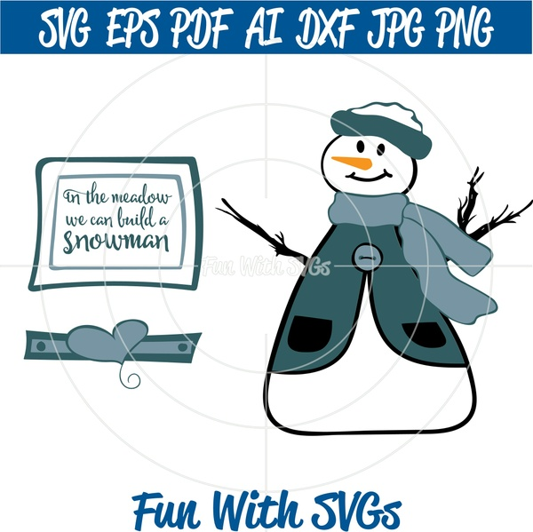 In The Meadow We Can Build A Snowman SVG Cut File, Printable