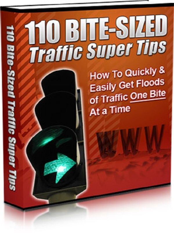 110 BITE-SIZED TRAFFIC SUPER TIPS