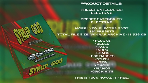 INIT WAVE STUDIO - SYRUP GOD EXPANSION | FOR ELECTRA 2 VST