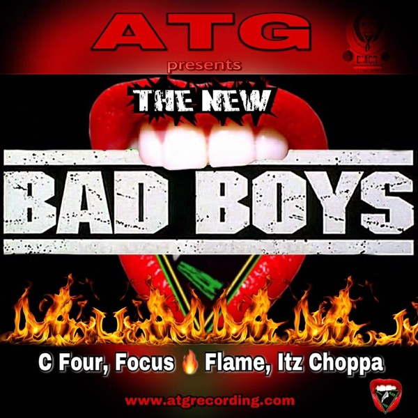 New Bad Boys feat C Four, Focus Fire Flame and Itz Choppa