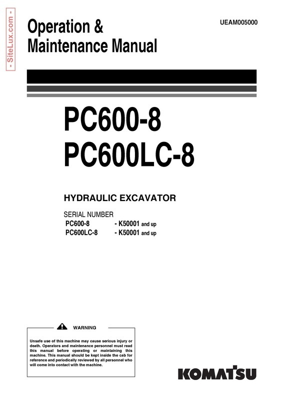 Komatsu PC600-8, PC600LC-8 Hydraulic Excavator (K50001 and up) OM Manual - UEAM005000