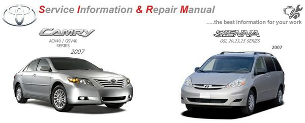 TOYOTA SIENNA & CAMRY 2007 WORKSHOP MANUAL