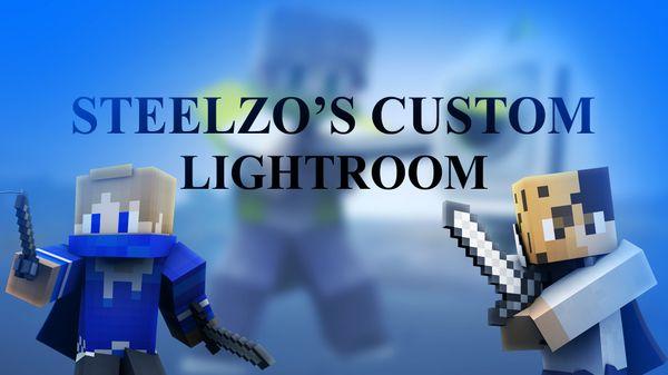 SteelZo's 1st Custom Lighroom