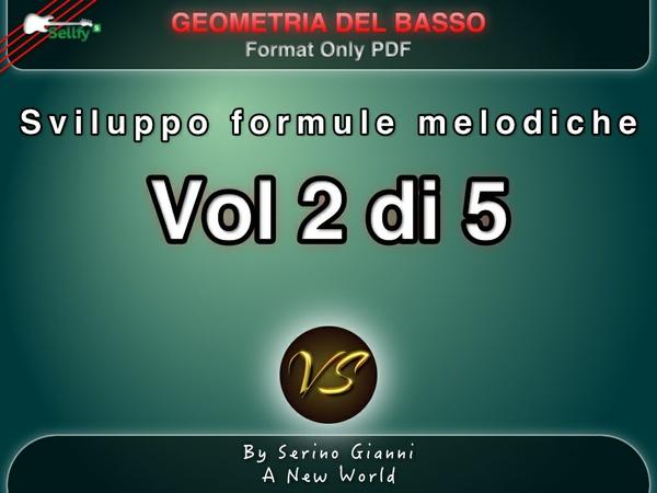 RACCOLTA GEOMETRIA DEL BASSO -  VOL 2 SVILUPPO FORMULE MELODICHE - PDF FORMAT