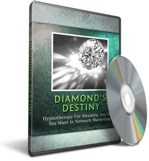 Diamond Destiny - (Success in Network Marketing)