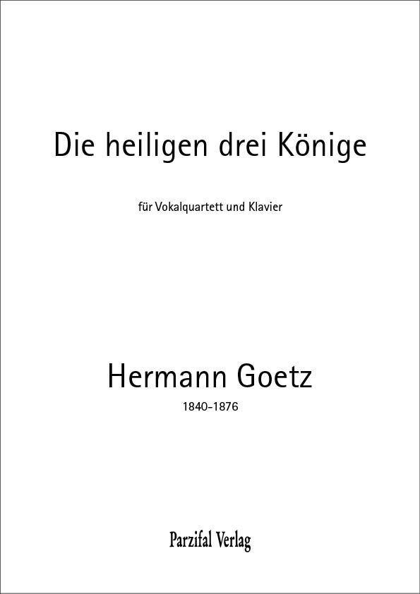 Die heiligen drei Könige Hermann Goetz