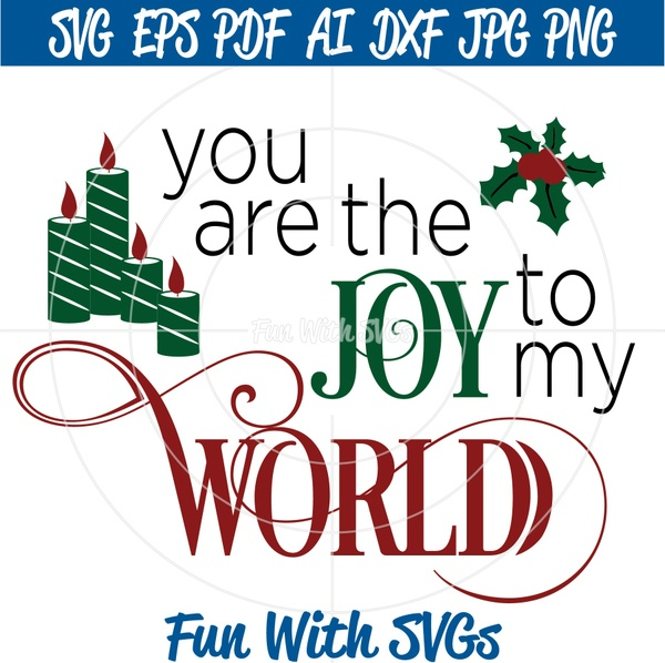 You are the Joy to my World, Christmas SVG Files, Glass Block SVGs, Christmas Art, SVG Files