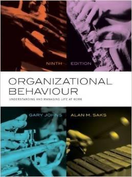 ORGANIZATIONAL BEHAVIOUR: UNDERSTANDING & MANAGING LIFE AT WORK  ETEXT 9TH EDITION