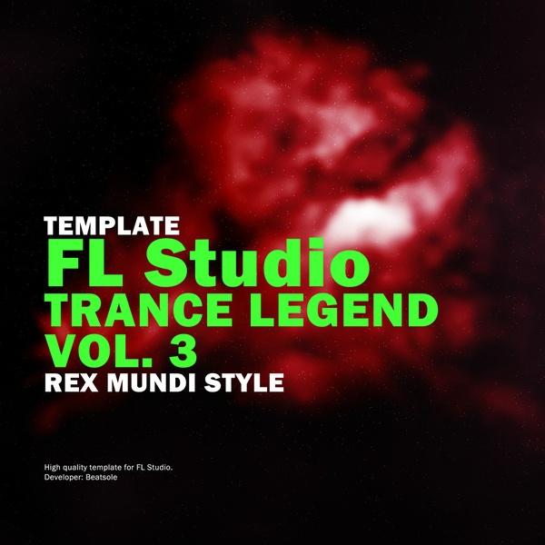 Trance Legend FL Studio Template Vol. 3 (Rex Mundi Style)