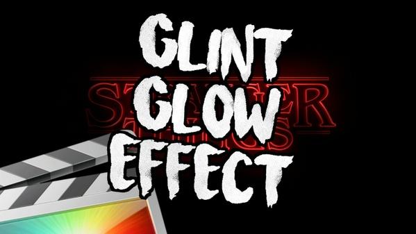 Glint Glow Effect - Final Cut Pro X