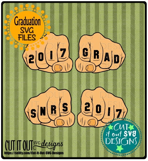 Class of 2017 Graduation SVG layered Cutting File Fist Tattos for vinyl, htv, scrapbooking