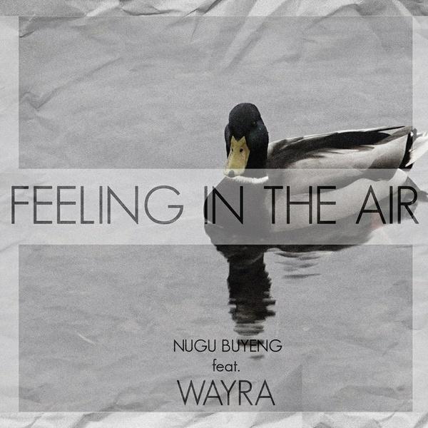 FEELING IN THE AIR - Nugu Buyeng