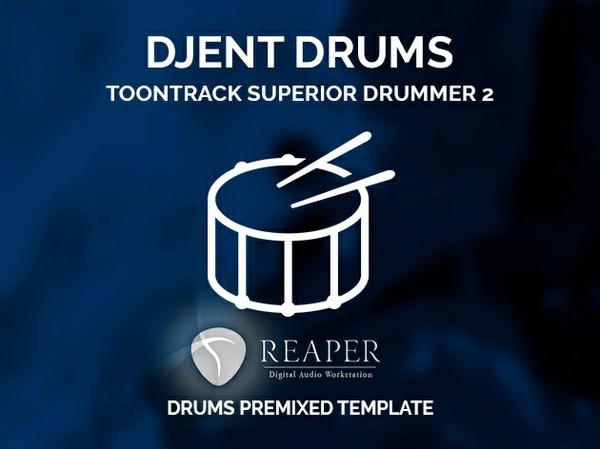 Superior Drummer 2 / Djent style premixed REAPER template / SD2 preset