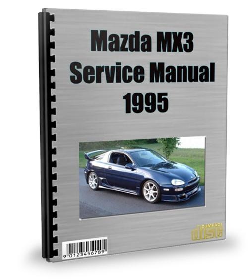 Mazda MX3 1995 Service Repair Manual