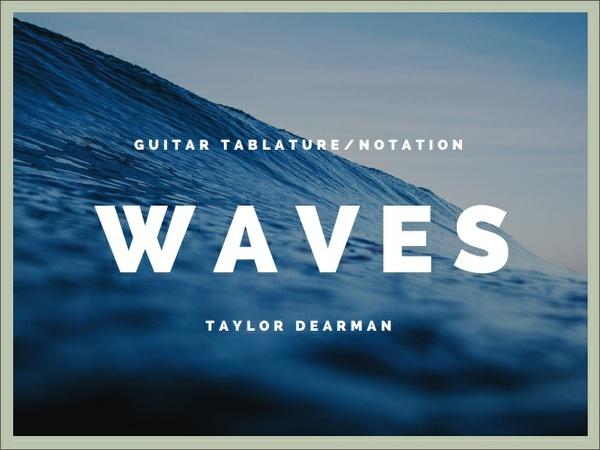 Waves & Lullaby No. 719 Tab/Notation Bundle - Taylor Dearman