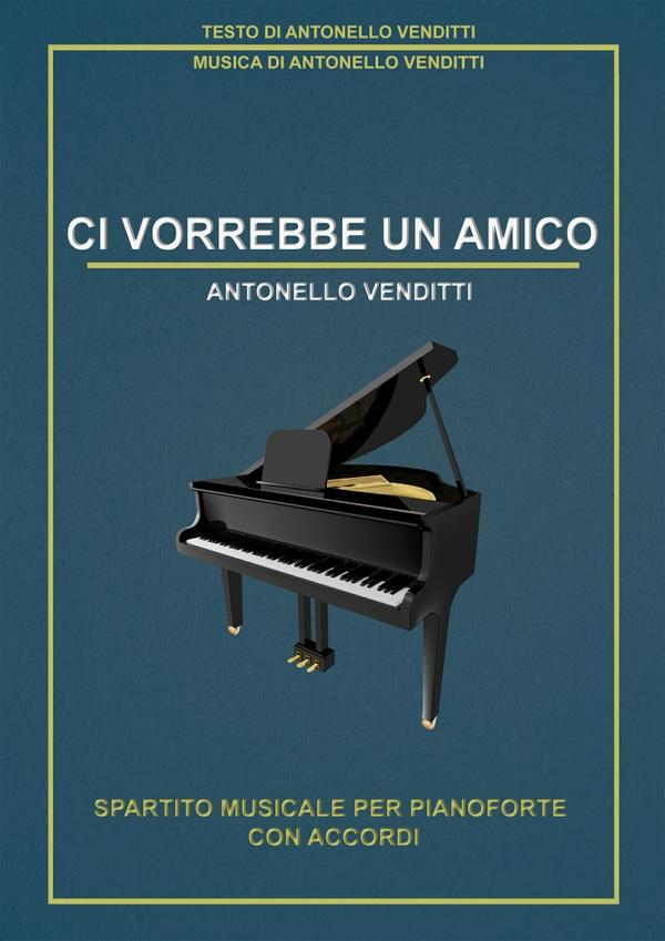 Antonello Venditti - Ci vorrebbe un amico