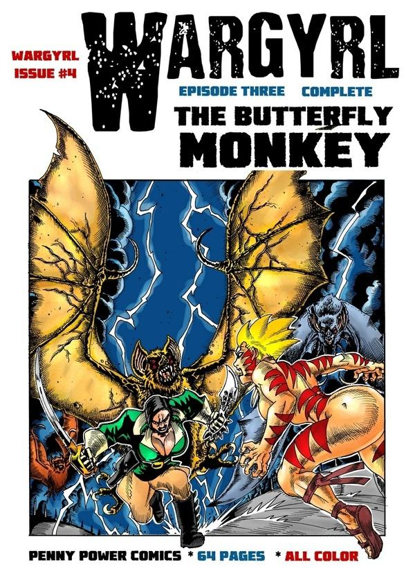 Wargyrl #4: The Butterfly Monkey