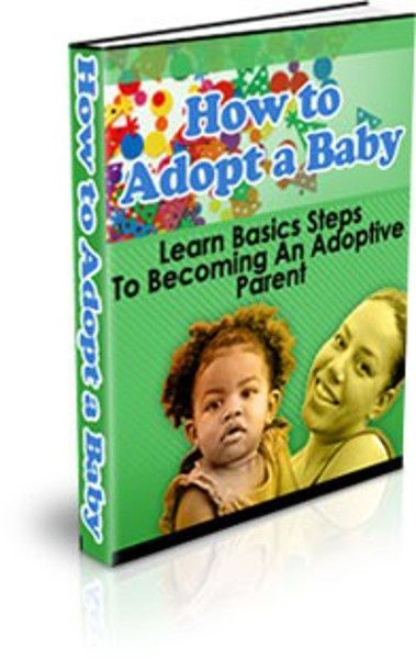 How to Adopt A Baby