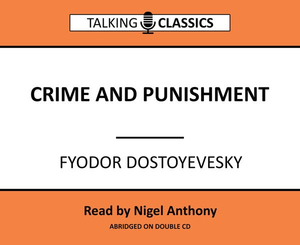 Talking Classics: Crime and Punishment