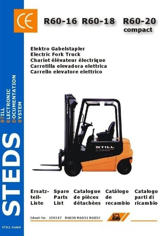 Still Electric Fork Truck R60-16, R60-18, R60-20 Compact: 6030, 6031, 6032 Spare Parts List