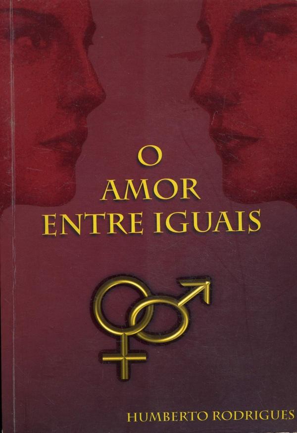 O Amor entre Iguais
