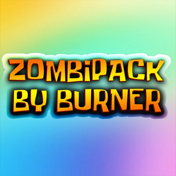 ZombiPack by Burner