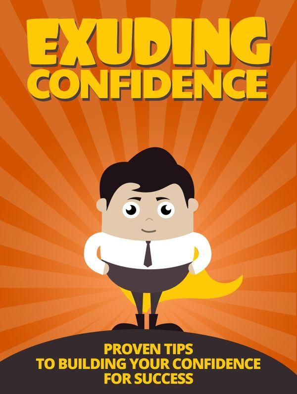 Exuding Confidence
