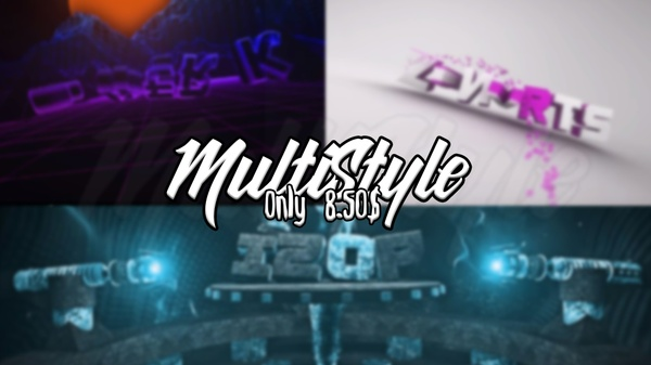 MultiStyle intro !CLOSED!