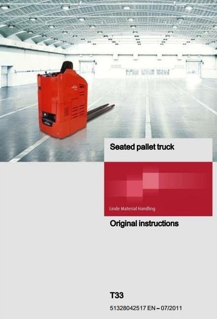 Linde Pallet Truck Type 5132: T33 Operating Instructions (User Manual)