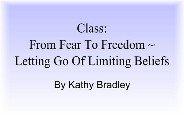 From Fear to Freedom ~ Letting Go Of Limiting Beliefs