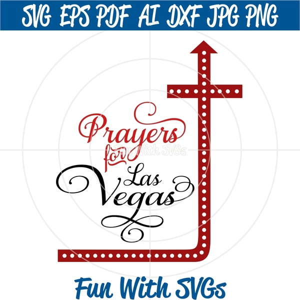 Prayers for Las Vegas, PNG, EPS, DXF and SVG Cut File, High Resolution Printable Graphics