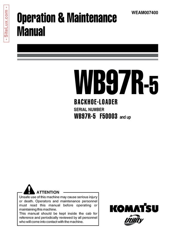 Komatsu WB97R-5 Backhoe Loader Operation & Maintenance Manual - WEAM007400