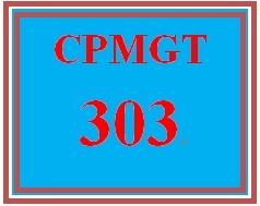 CPMGT 303 Entire Course