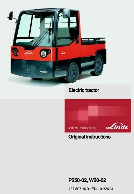 Linde Electric Tractor Type 127-02: P250-02, W20-02 Operating Instructions (User Manual)